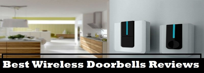 Top 10 Best Wireless Doorbell 2018 Reviews And Comparison