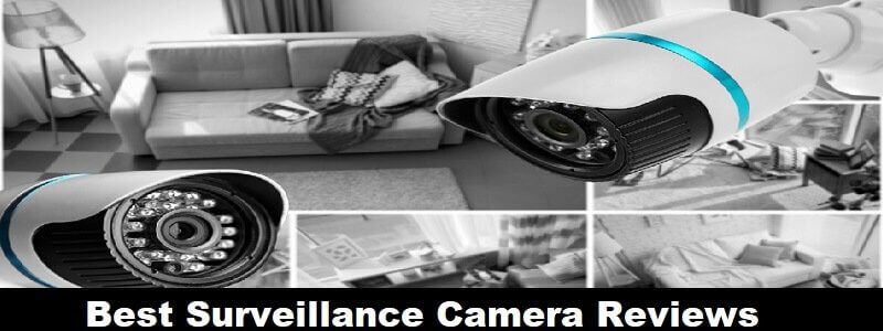 Best Security Camera Reviews