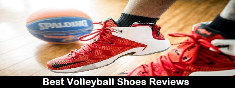 Top 10 Best Volleyball Shoes 2018 Reviews And Comparison