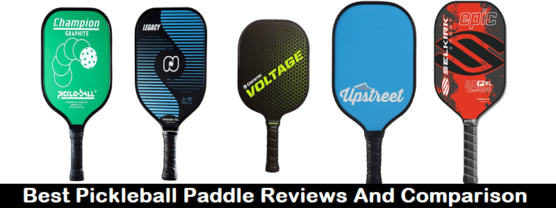 16 Best Pickleball Paddle in 2018 (Reviews & Step By Step Guide)