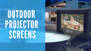 Latest Outdoor Screens