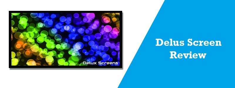 Delux Screens Review – 120 inch Ultra HDR Projector Screen