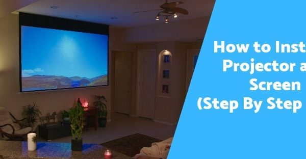 Learn How to Install Projector Screen